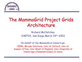 The MammoGrid Project Grids Architecture