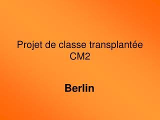 Projet de classe transplant e CM2