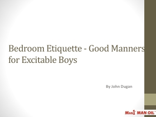Bedroom Etiquette - Good Manners for Excitable Boys