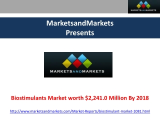 Biostimulants Market Forecasts upto 2018.