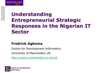 Understanding Entrepreneurial Strategic Responses in the Nigerian IT Sector