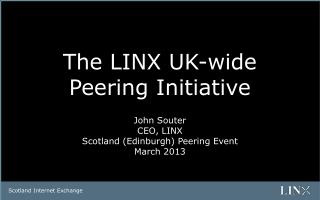 The LINX UK-wide Peering Initiative