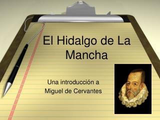 El Hidalgo de La Mancha