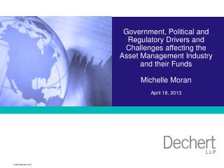 Government, Political and Regulatory Drivers and Challenges affecting the Asset Management Industry  and their Funds   M
