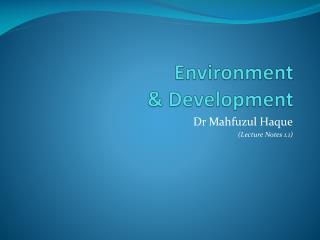 Environment   Development