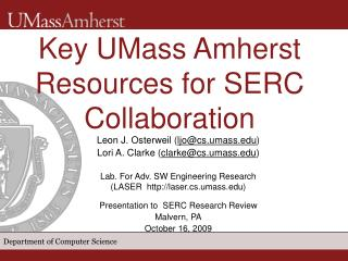 Key UMass Amherst Resources for SERC Collaboration