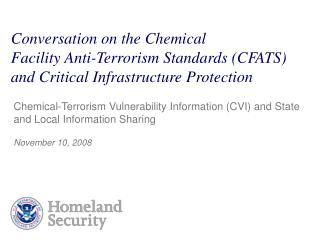 conversation on the chemical facility anti-terrorism standards cfats and critical infrastructure protection