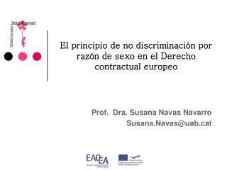 El principio de no discriminaci n por raz n de sexo en el Derecho contractual europeo