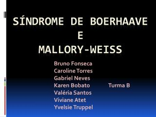 S ndrome de Boerhaave e  Mallory-Weiss