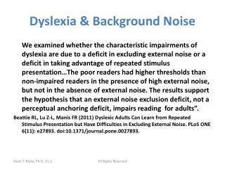 Dyslexia  Background Noise