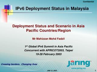 IPv6 Deployment Status in Malaysia