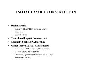 initial layout construction