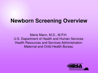 Newborn Screening Overview