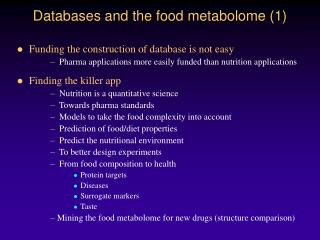 Databases and the food metabolome 1