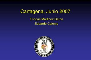 Cartagena, Junio 2007