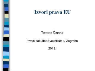 Izvori prava EU