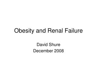 obesity and renal failure