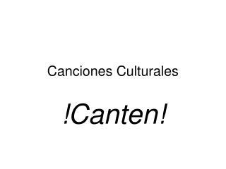 Canciones Culturales