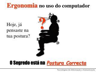 Ergonomia no uso do computador