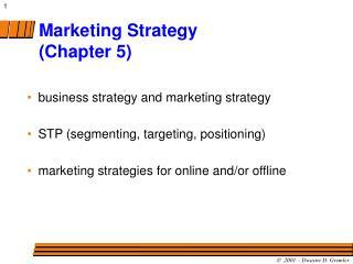 Marketing Strategy Chapter 5