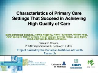 Characteristics of Primary Care Settings That Succeed in Achieving High Quality of Care