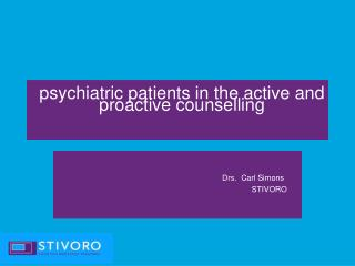 Psychiatric patients in the active and proactive counselling