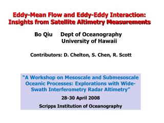 Eddy-Mean Flow and Eddy-Eddy Interaction:   Insights from Satellite Altimetry Measurements