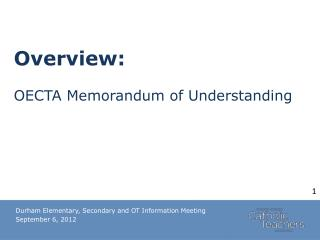 Overview:  OECTA Memorandum of Understanding