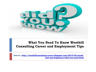 What You Need To Know Westhill Consulting Career and Employm
