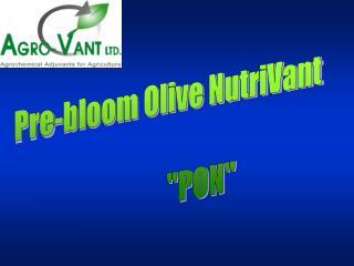 Pre-bloom Olive NutriVant               PON