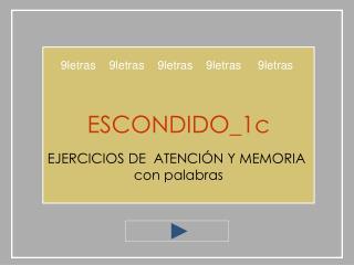 ESCONDIDO_1c  EJERCICIOS DE  ATENCI N Y MEMORIA  con palabras