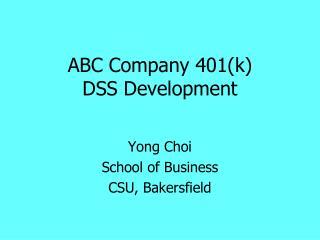 ABC Company 401k  DSS Development