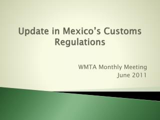 Update in Mexico s Customs Regulations