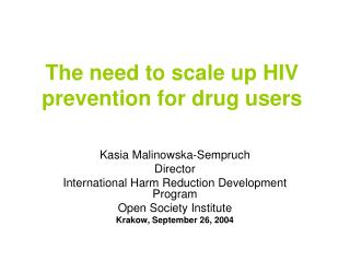 The need to scale up HIV prevention for drug users