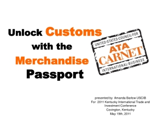 Unlock Customs  with the  Merchandise Passport