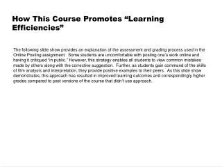 How This Course Promotes  Learning Efficiencies