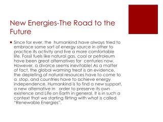 New Energies-The Road to the Future