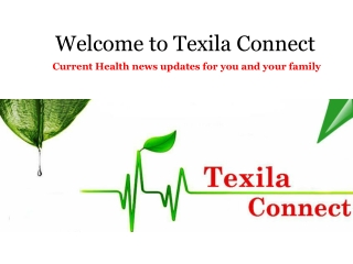 Texila connect - Latest Health News Updates