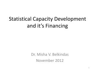 Statistical Capacity Development and it s Financing