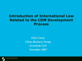 Introduction of International Law Related to the CDM Development Process