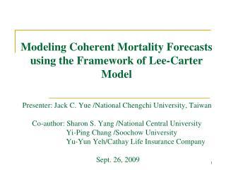 Modeling Coherent Mortality Forecasts using the Framework of Lee-Carter Model