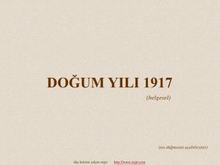 DOGUM YILI 1917