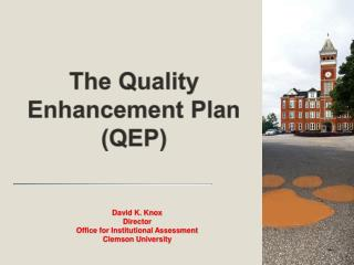 The Quality Enhancement Plan QEP