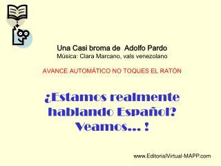 Una Casi broma de  Adolfo Pardo M sica: Clara Marcano, vals venezolano  AVANCE AUTOM TICO NO TOQUES EL RAT N    Estamos