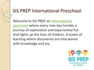 International Preschools in Mumbai - SIS PREP