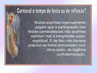 Carnaval   tempo de festa ou de reflex o
