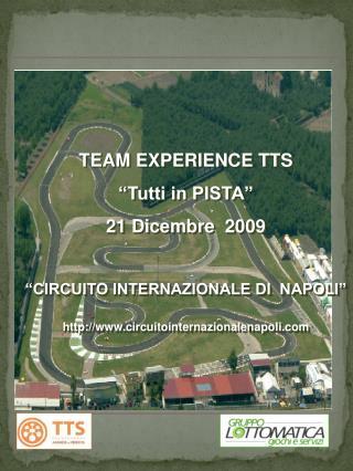 PROGRAMMA TEAMWORKING PRESSO IL   CIRCUITO INTERNAZIONALE  NAPOLI  2009