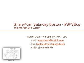 SharePoint Saturday:Boston - SPSBos The InfoPath Eco System