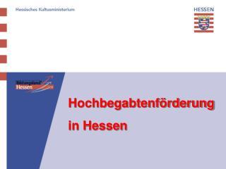 Hochbegabtenf rderung in Hessen