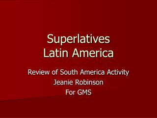 Superlatives Latin America